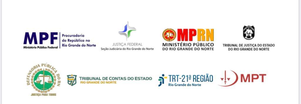 A união faz a força. O MPF, MP/RN, TJ/RN, JF/RN, TRT/RN, MPT/RN ...